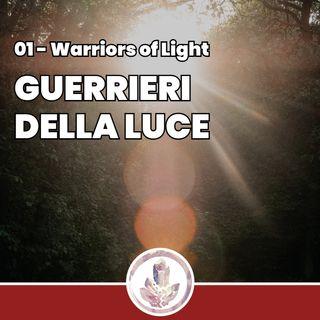 Guerrieri della Luce - Fragments: Warriors of Light 01