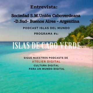 #6 Podcast Islas del Mundo: Entrevista Soc.Caboverdeana Argentina - Cabo Verde-parte 2-