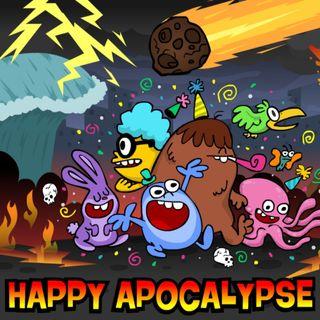 PATRONS: Happy Apocalypse (35 Mins)
