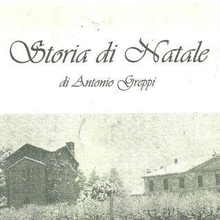 Storia di Natale di Antonio Greppi (Legge Laura)