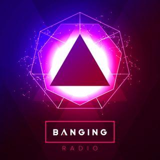 Banging Radio