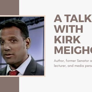 [ HTJ Podcast ] Interview with Dr. Kirk Meighoo - Author,former Senator,University lecturer&media personality