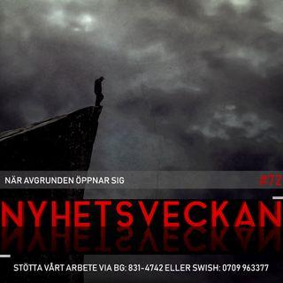 Nyhetsveckan #72 – När avgrunden öppnar sig, vi är ockuperade, kul med familjen Åkesson
