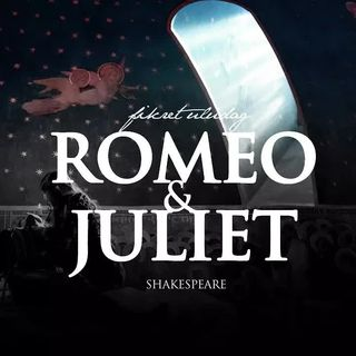 Shakespeare Romeo ve Juliet Tirad