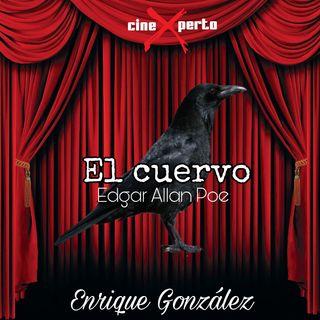 """CineXperto """"El Cuervo"""" Edgar Allan Poe"""