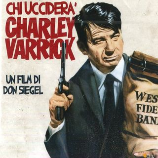 Episode 365: Charley Varrick (1973)
