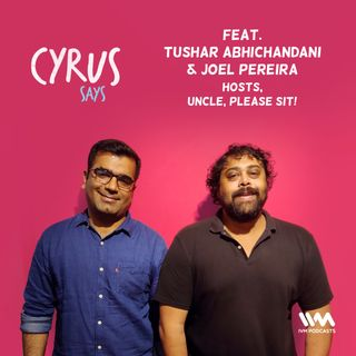 Ep. 501: feat. Joel Pereira and Tushar Abhichandani