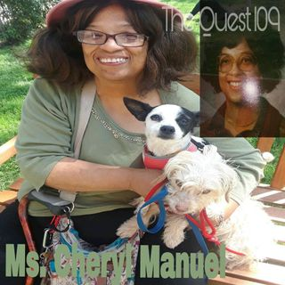 The Quest 109.  Ms. Cheryl Manuel