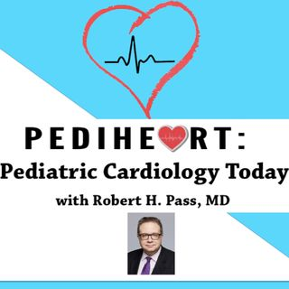 Pediheart Podcast # 41: Fetal Heart Rate and Rhythm Monitoring and Development of Heart Block