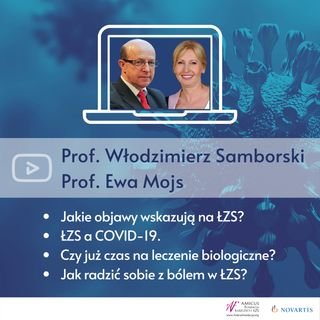 Prof. Włodzimierz Samborski i Prof. Ewa Mojs - ŁZS i COVID-19 - rekomendacje