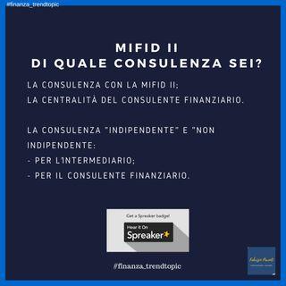 MiFID II: di quale consulenza sei?