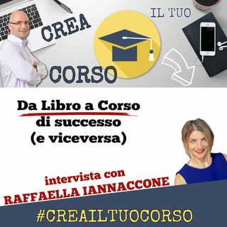 #STORIE20: Raffaella Iannaccone (da Libro a Videocorso di successo)