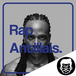 C'est quoi le Rap Antillais ?