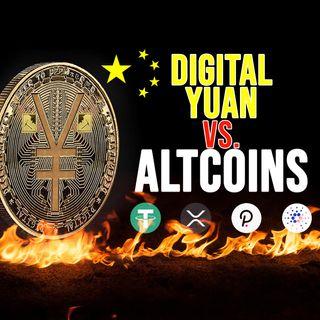 205. China's Digital Yuan Could Impact Altcoins
