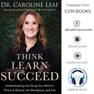 MBM Ep 9 - Dr Caroline Leaf - Think Learn Succeed