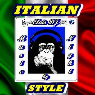 """MUSIC by NIGHT"" ITALIAN STYLE 80s 90s ORIGINAL VERSIONS by ELVIS DJ"