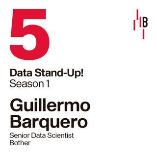 Guillermo Barquero · Senior Data Scientist · Bother