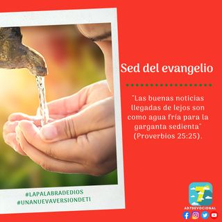 8 de diciembre - Sed del evangelio - Una Nueva Versión de Ti 2.0 - Devocional de Jóvenes