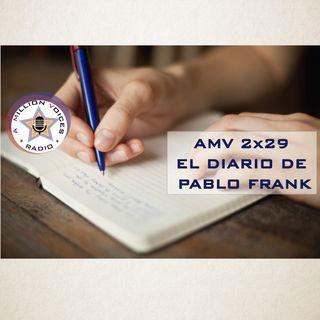 AMV - 2x29 - 12/04/2018 - El Diario de Pablo Frank