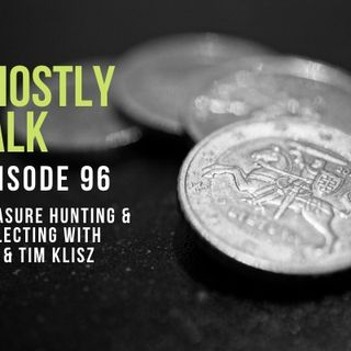 Ghostly Talk EPISODE 96 – TOM AND TIM KLISZ