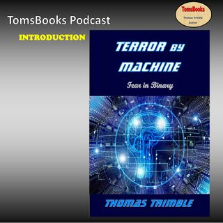 Ep14A- Introduction - Terror by Machine