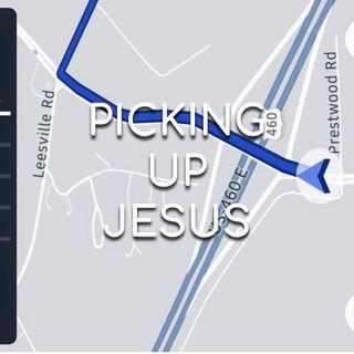 Picking Up Jesus - Morning Manna #2983