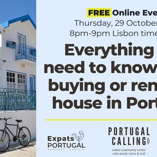 Everything you need to know about buying a house in Portugal - A Portugal Calling Webinar