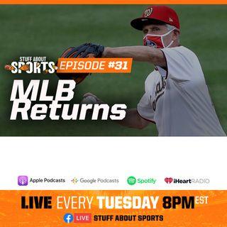 #31 - MLB Returns