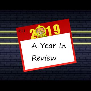 Episode 11: 2019, A Year in Entertainment Review
