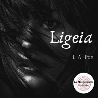 LIGEIA ♰ E. A. Poe  🦇 Storie per notti insonni 🦇