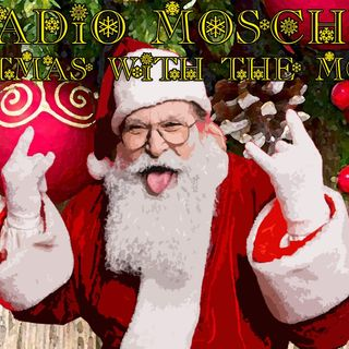 Radio Mosche - Puntata 10: Christmas With the Mosche