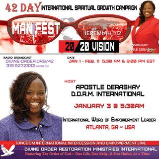 Humility Prevents Destruction | Apostle Derashay | 42 Days Manifest 20/20 Vision