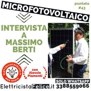 #43 Intervista a Massimo Berti: Microfotovoltaico a spina plug&play