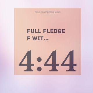 F Wit Jay Z 4:44