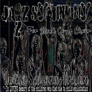Jazz Symphony - For Dead Boy's Choir -