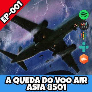 EP:001 A Queda Do AirAsia 8501
