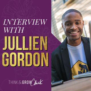 033: Interview With Jullien Gordon