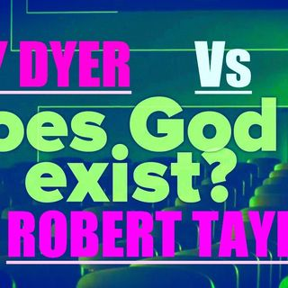 Does God Exist? DEBATE- Jay Dyer Vs Robert Taylor - PART 1