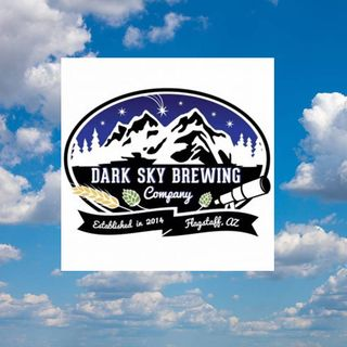 Ep. 6 - Dark Sky Brewing, Flagstaff, AZ