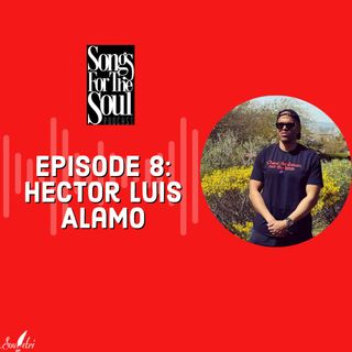 Songs for the Soul : Hector Luis Alamo