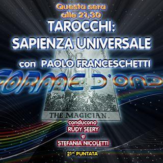 Forme d' Onda - Paolo Franceschetti - Tarocchi: Sapienza Universale - 29-03-2018