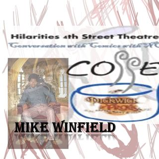 Conversations with Comics_Mike E Winfield 9_27_19