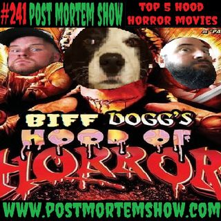 e241 - Tails from the Hood (Top 5 Hood Horror Movies)