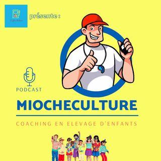 Miocheculture Ep. 1: L'alimentation