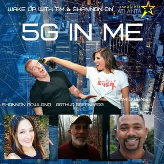 Awaken Atlanta: The 5G in Me