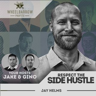 WBP-Respect the Side Hustle with Jay Helms