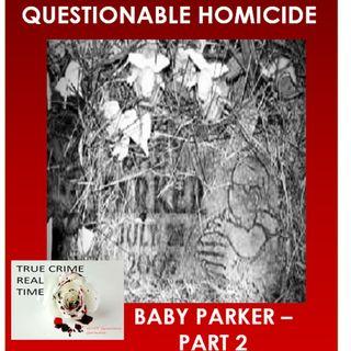 #4 - Deceased - Baby Parker (Additional Information)