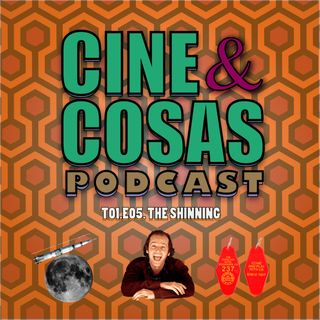 T01.E05.The Shining (Con Alejandra Toyes)