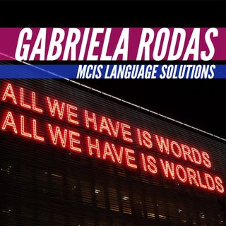 Gabriela Rodas from MCIS Language Solutions
