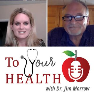 To Your Health With Dr. Jim Morrow:  Episode 30, Distracted Driving with Molly Welch, A Second Later